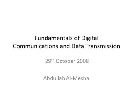 Fundamentals of Digital Communications and Data Transmission