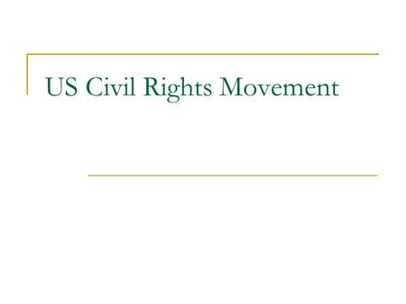 US Civil Rights Movement. Abolitionists Frederick Douglas was the editor of an abolitionist newspaper.