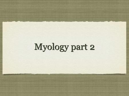 Myology part 2. © 2012 Pearson Education, Inc. Figure 11-12a Muscles of the Pelvic Floor Superficial Dissections Ischiocavernosus Bulbospongiosus Vagina.
