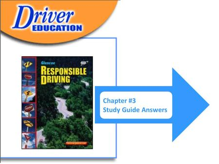 Chapter #3 Study Guide Answers. CHAPTER 3 Signs, Signals, and Pavement Markings STUDY GUIDE FOR CHAPTER 3 LESSON 1 Regulatory and Warning Signs A. Look.