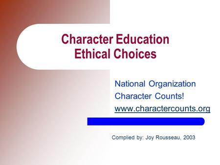 Character Education Ethical Choices