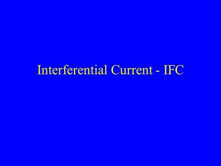 Interferential Current - IFC