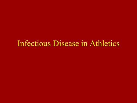 Infectious Disease in Athletics