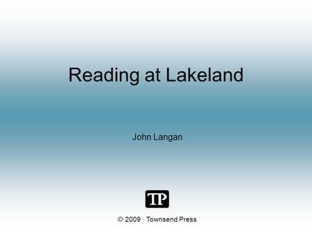 Reading at Lakeland John Langan © 2009 Townsend Press.