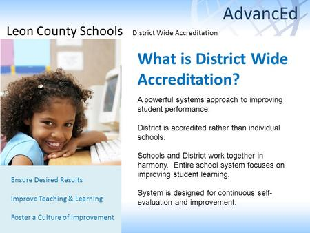 What is District Wide Accreditation?