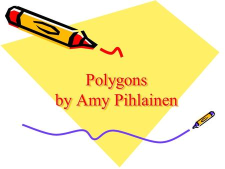 Polygons by Amy Pihlainen