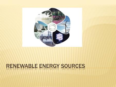 Includes  Biomass  Hydropower  Geothermal  Wind  Solar.